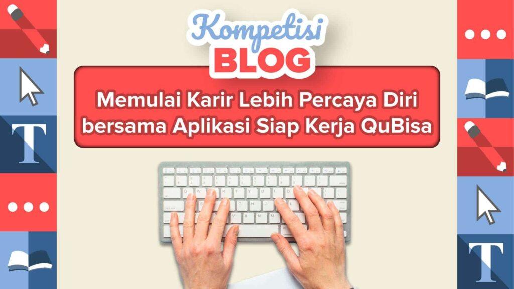 kompetisi blog qubisa
